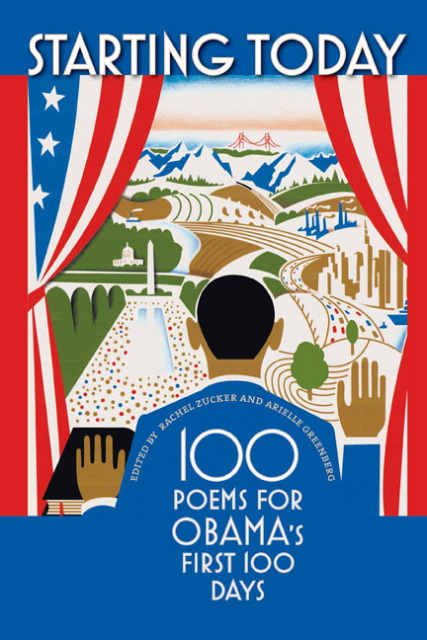 """Starting Today: 100 Poems for Obama's First 100 Days"""